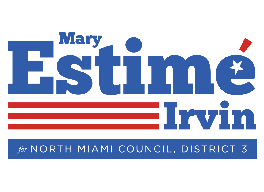 Mary Estimé-Irvin for North Miami City Council